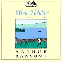 Winter Holiday: Swallows and Amazons Series