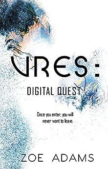 VRES: Digital Quest by [Adams, Zoe]