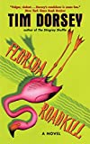 Florida Roadkill: A Novel (Serge Storms series Book 1)