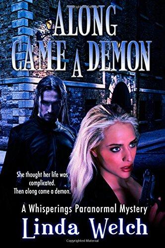 Along Came A Demon: Whisperings PDF