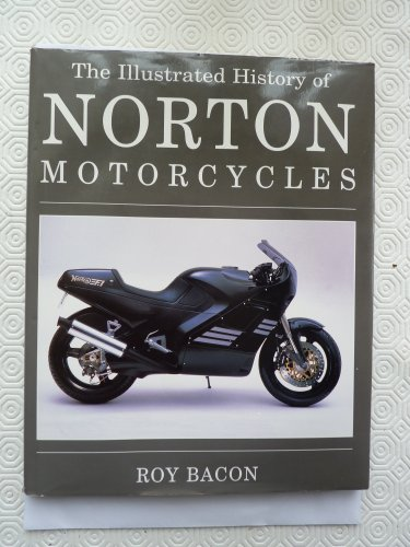 The Illustrated History of Norton Motorcycles (English and Spanish Edition)