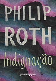 Indignação (edição de bolso) por [Roth, Philip]