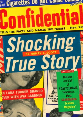 Shocking True Story: The Rise and Fall of Confidential, 'America's Most Scandalous Scandal Magazine'