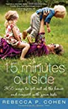 Fifteen Minutes Outside, Rebecca Cohen, 1402254369