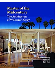 Master of the Midcentury: The Architecture of William F. Cody