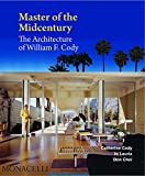 Master of the Midcentury: The Architecture of