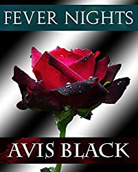 Fever Nights (The Wound of the Rose Trilogy Book 2)