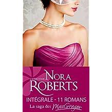 Intégrale ''La saga des MacGregor'' (Nora Roberts) (French Edition)