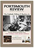 Portsmouth Review : Volume One: the Catholic William F. Buckley, Jr, , 0983015201