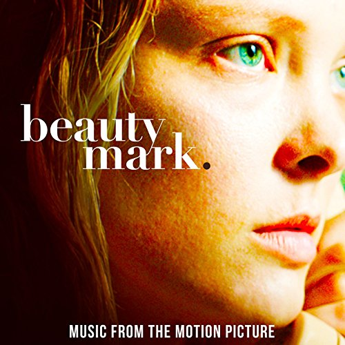 Beauty Mark (Original Motion P...