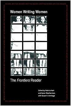Women Writing Women: The Frontiers Reader