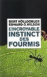 L'incroyable instinct des fourmis par Hölldobler