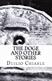 The Doge and Other Stories, Duilio Chiarle, 1475010060