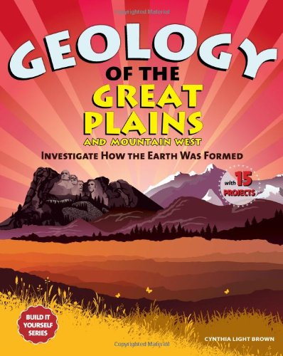 Geology of the Pacific Northwest: Investigate How the Earth Was Formed with 15 Projects