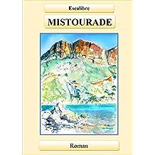 MISTOURADE (French Edition)