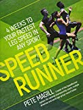 SpeedRunner: 4 Weeks to Your Fastest Leg Speed In Any Sport