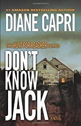 Don't Know Jack (The Hunt For Reacher Series #1) by Capri, Diane (2012)
