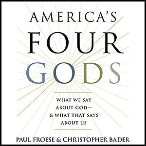 America's Four Gods Audiobook