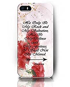 5 5S Cases for iPhone 5 5S - Psalm 62:6 He Only Is My Rock and My Salvation; He Is My Defense and My Fortress, I Shall Not Be Moved