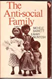 Antisocial Family, Barrett, Michele and Mcintosh, Mary, 0860917517