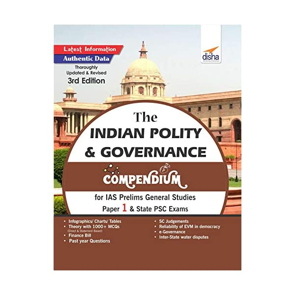 The Indian Polity & Governance Compendium for IAS Prelims General Studies Paper 1 & State PSC Exams Paperback – 30 Nov 2018