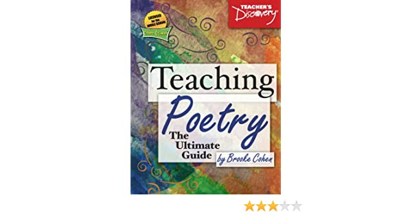 Teaching Poetry The Ultimate Guide Book: Teacher's Discovery ...