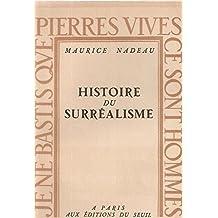 Histoire du surréalisme: Documents surréalistes