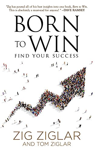 Amazon born to win find your success code ebook zig ziglar born to win find your success code by ziglar zig fandeluxe Choice Image