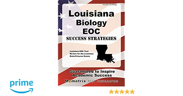 Louisiana biology eoc success strategies study guide louisiana eoc louisiana biology eoc success strategies study guide louisiana eoc test review for the louisiana end of course exams louisiana eoc exam secrets test prep fandeluxe Images