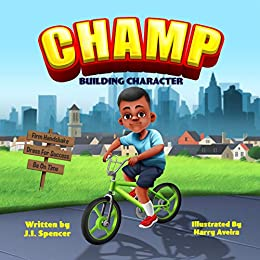 CHAMP: Building Character by [Spencer, J.I.]