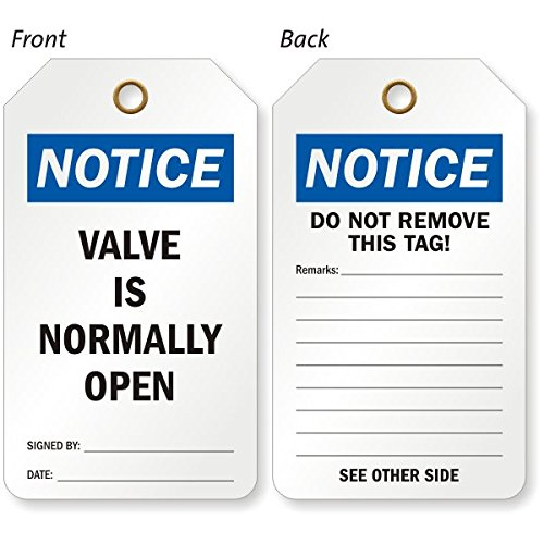 (Valve Is Normally Open (Signed, Eco-Tag 10 mil Plastic, Eyelet, 25 Tags / Pack, 5.875