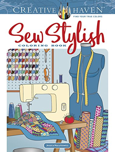 Cheapest Copy Of Creative Haven Sew Stylish Coloring Book Creative