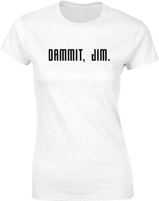 Dammit Jim Brand88 Ladies Printed T-Shirt