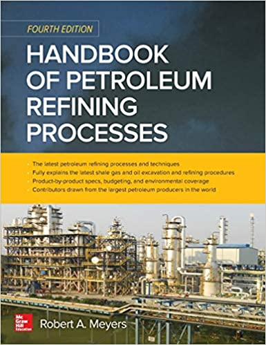 Handbook of Petroleum Refining Processes, Fourth Edition 4th Edition by Robert A. Meyers  PDF Download