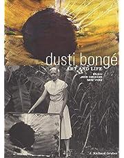 Dusti Bongé, Art and Life: Biloxi, New Orleans, New York