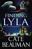Finding Lyla: Book Ten In The Bodyguards Of L.A. County Series (Volume 10)