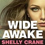 Wide Awake | Shelly Crane