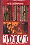 Wildfire, Ken Goddard, 0312854242