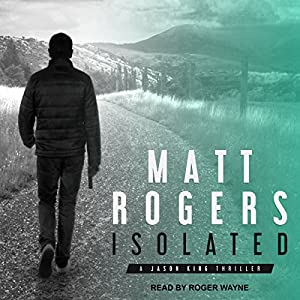 Download audiobook Isolated: Jason King Series, Book 1