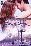 Altered Frequency (Hauntings at Inner Harbor Book 2)