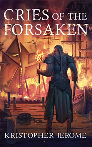 Cries of the Forsaken (The Broken Pact Book 2) by [Jerome, Kristopher]
