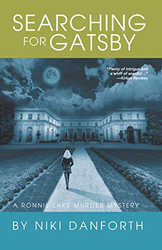 Searching for Gatsby: A Ronnie Lake Murder Mystery by Niki Danforth