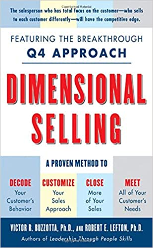 Dimensional Selling: Using The Breakthrough Q4 Approach To Close More Sales Download Pdf