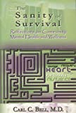 The Santity of Survival, Carl C. Bell, 0883782138