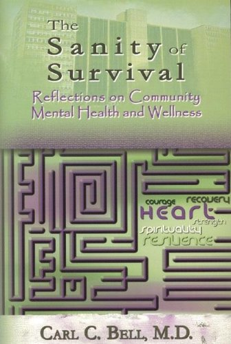Search : Sanity of Survival: Reflections on Community Mental Health