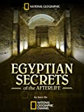 Egyptian Secrets of the Afterlife