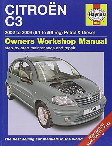 citroen c3 petrol diesel service and repair manual 2002 2009 rh amazon com C3 Citroen Manualrozmery Citroen C3 Picasso