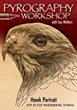 Pyrography Workshop With Sue Walters Hawk Portrait Step-By-Step Woodburning Tutorial And Beginners Guide Pyrography Workshop With Sue Walters