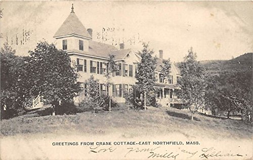 - Greetings from Crane Cottage East Northfield Massachusetts Postcard