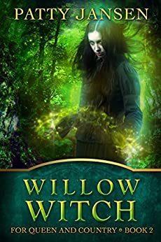 Willow Witch (For Queen And Country Book 2) by [Jansen, Patty]